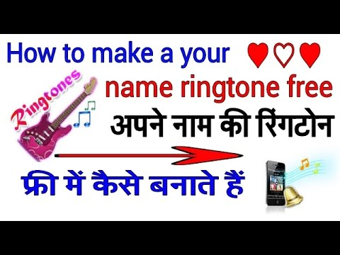 Download How to Make a Name Ringtone with Your Name Online by star guruji Mp4 HD Video and MP3
