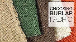 Choosing A Burlap Fabric