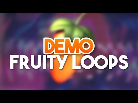 FRUITY LOOPS DEMO – Fruity Loops Tutorial