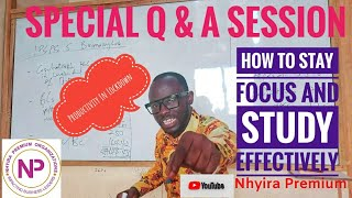 How To Stay Focus And Study Effectively   ICAG   ACCA   CFA   Nhyira Premium