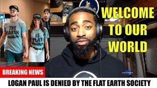 Logan Paul Denied by the Flat Earth Society
