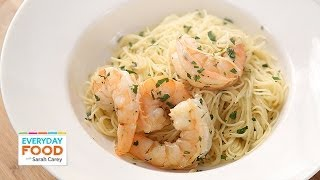 Shrimp Scampi – Everyday Food with Sarah Carey