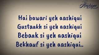 Yeh hai aashiqui full song lyrics - YouTube