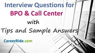 Call Center Interview: BPO Interview Questions and Answers.