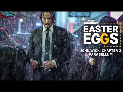 John Wick's Kill Count in Chapter 3 and More Easter Eggs | Rotten Tomatoes