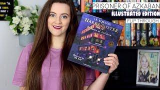 Harry Potter And The Prisoner Of Azkaban Illustrated Edition L Flip Through