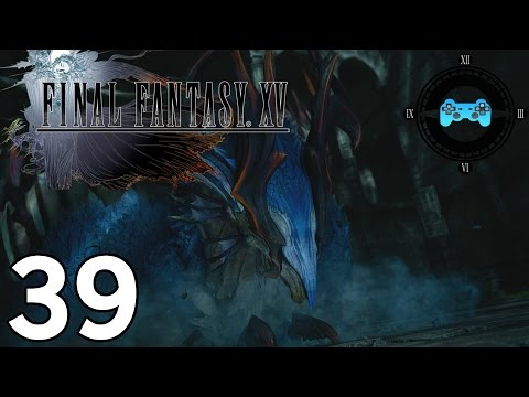 Final Fantasy XV How To Beat Quetzalcoatl & Iron Giant - смотреть