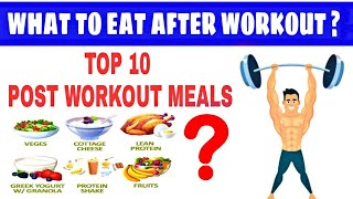 What To Eat After Gym | 10 - Best Post Workout Food | Post Workout Meal | Post Workout Food