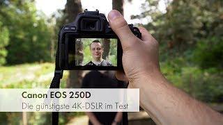 Canon EOS 250D | Canons günstigste DSLR mit 4K-Video und Augen-AF [Deutsch]