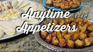 ANYTIME & PARTY APPETIZERS RECIPES. Quick,  Easy and Delicious!