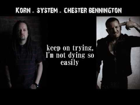 Korn - System (singing By Chester Bennington) With Lyrics Mp3