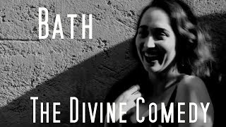 The Divine Comedy - Bath