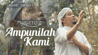 Download lagu Vagetoz Ampunilah Kami Mp3