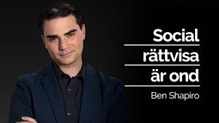 SOCIAL RÄTTVISA ÄR OND - Ben Shapiro   Röster som behövs höras i Sverige