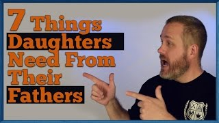 7 Things Daughters Need To Hear From Their Fathers