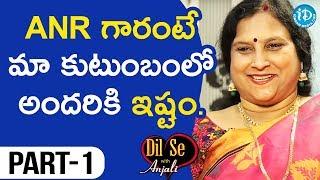 Versatile Writer Balabadrapatruni Ramani Interview - Part #1 || Dil Se With Anjali