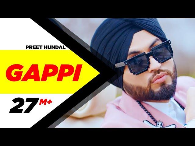 Gappi Full Video Song HD   Preet Hundal   Sukh Sanghera   Latest Punjabi Song 2018