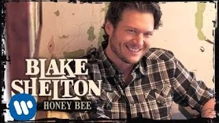 Blake Shelton - Honey Bee (Audio Only)