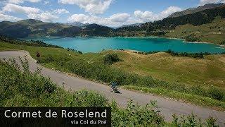 Cormet de Roselend via Col du Pré - Cycling Inspiration & Education
