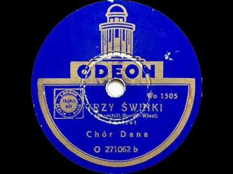 Chor Dana - Trzy swinki (foxtrot), 1937.avi