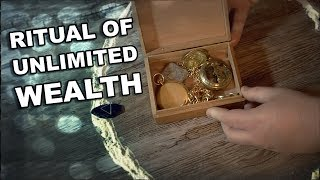 How To Perform A Ritual Of Unlimited Wealth