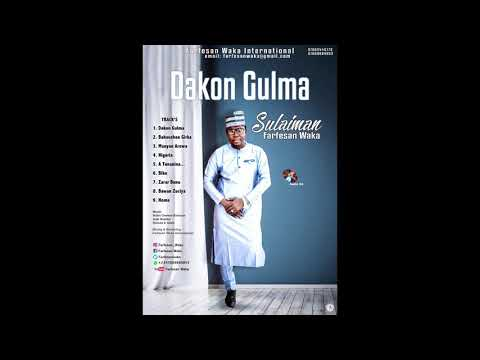 Farfesan waka- DAKON GULMA  (FULL AUDIO)