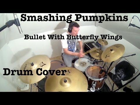 The Smashing Pumpkins - Bullet With Butterfly Wings (Drum Cover) Mp3