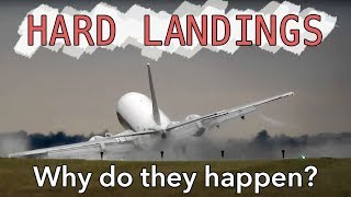 Hard Landings   Why Do They Happen?