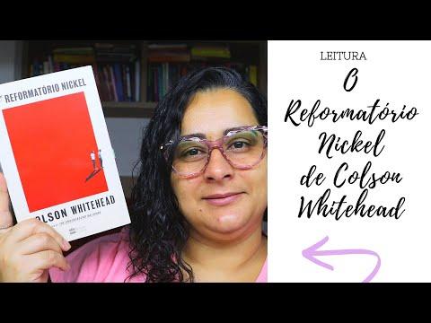 O Reformatório Nickel de Colson Whitehead #LeituraMaravilhosa