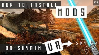 HOW TO Install MODS in SKYRIM VR - EASY GUIDE - NEXUS MOD MANAGER