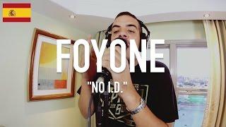 Foyone   No I.D. [ TCE Mic Check ]