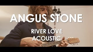 Angus Stone - River Love - Acoustic [ Live in Paris ]
