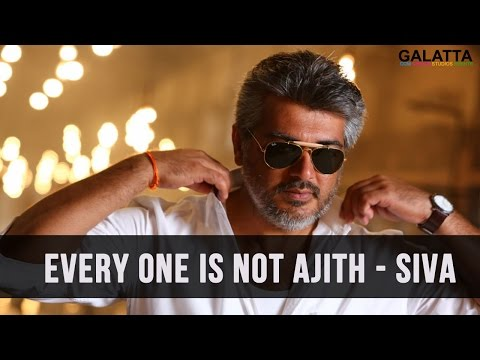 Every-one-is-not-Ajith--siva
