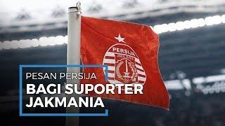 Pesan Persija Jakarta untuk Jakmania serta Sampaikan Kondisi Skuat kepada Para Suporter