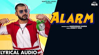 Alarm (Lyrical Audio) | Harsimran Kanda | New Punjabi Songs 2020 | White Hill Music