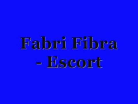 , title : 'Fabri Fibra - Escort (Controcultura)'
