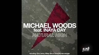 Michael Woods Feat. Inaya Day - Natural High (Mickey Slim RMX)