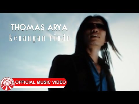 Thomas Arya - Kenangan Rindu [Official Music Video HD] Mp3