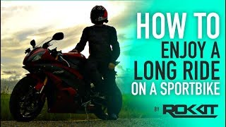 How to do LONG trips on a SPORTBIKE