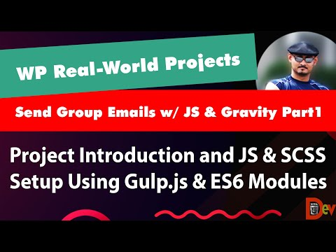 WORDPRESS REAL-WORLD PROJECT - COLLECT EMAILS FROM POSTS & SEND GROUP EMAIL W/ JS & GRAVITY FORMS P1