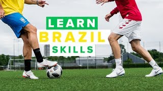 LEARN BEST BRAZIL FOOTBALL SKILLS | how to play like Neymar