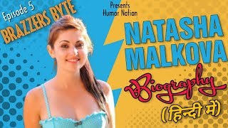 Natasha Malkova Biography (In Hindi) | Brazzers Byte | Episode 5  IMAGES, GIF, ANIMATED GIF, WALLPAPER, STICKER FOR WHATSAPP & FACEBOOK