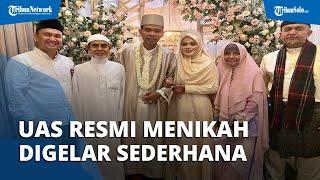 Nikahi Santri Gontor Usia 19 Tahun, Pernikahan UAS Dihadiri Pimpinan Gontor, Digelar Sederhana