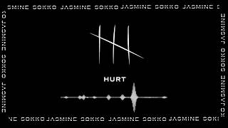 Jasmine Sokko   HURT (Official Audio)
