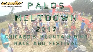 The Palos Meltdown. An annual 2-day mountain bike festival hosted by CAMBr at the top of Grass Hill. Saturday bike demos. Sunday races.
