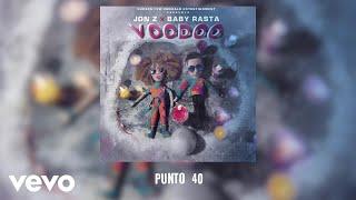 Jon Z, Baby Rasta - Punto 40  (Audio)