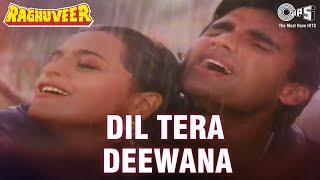 Dil Tera Deewana - Raghuveer | Sunil Shetty & Shilpa