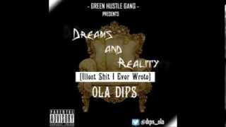 Ola Dips   Dreams And Reality