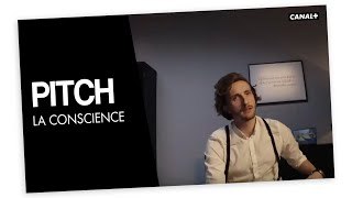 PITCH - La conscience - CANAL+