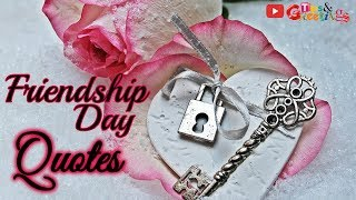 Friendship Day Quotes || Happy Friendship Day Quotes & Messages #Friend #Friendship #Love